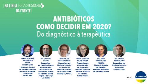 Antibióticos - como decidir em 2020?